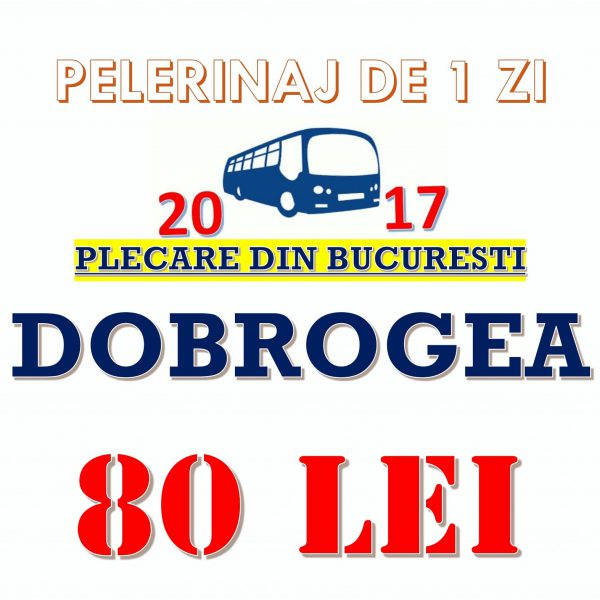 PELERINAJ IN DOBROGEA